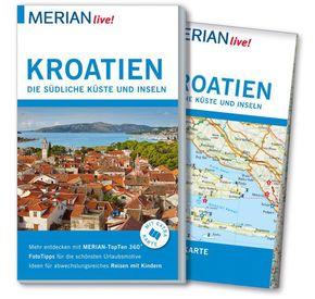 Merian live! Kroatien, Die südliche Küste und Inseln - Reiseführer