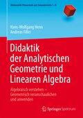 Didaktik der Analytischen Geometrie und Linearen Algebra