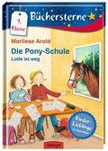 Die Pony Schule - Lotte ist weg!
