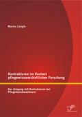 Kontrakturen im Kontext pflegewissenschaftlicher Forschung: Der Umgang mit Kontrakturen bei Pflegeheimbewohnern