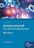 Betriebswirtschaft für Wirtschaftsschulen: 9. Klasse, Lehrbuch