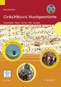Crashkurs Musikgeschichte, m. DVD