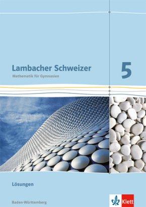 Lambacher-Schweizer, Ausgabe Baden-Württemberg ab 2014: Lambacher Schweizer Mathematik 5. Ausgabe Baden-Württemberg