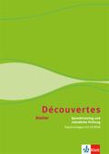 Découvertes Atelier: Sprechtraining und mündliche Prüfung, Schülerarbeitsheft mit CD-ROM