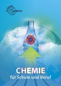 Chemie für Schule und Beruf