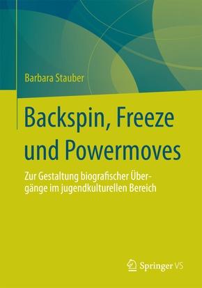 Backspin, Freeze und Powermoves