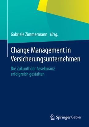 Change Management in Versicherungsunternehmen