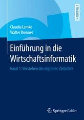 Einführung in die Wirtschaftsinformatik - Bd.1