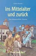 Ins Mittelalter und zurück, Schulausgabe