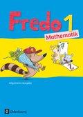 Fredo - Mathematik, Ausgabe A für alle Bundesländer (außer Bayern): 1. Schuljahr, Schülerbuch