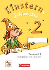 Einsterns Schwester, Sprache und Lesen, Neubearbeitung (2015): 2. Schuljahr, Themenheft 3 (Verbrauchsmaterial)