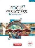 Focus on Success - 5th Edition: Allgemeine Ausgabe, Schülerbuch