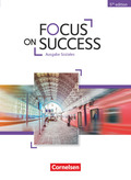 Focus on Success - 5th Edition: Ausgabe Soziales, Schülerbuch