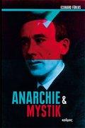 Anarchie & Mystik