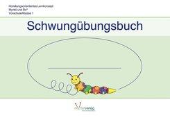 Myrtel und Bo: Schwungübungsbuch (Teil 1 der Schreibschrift)