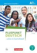 Pluspunkt Deutsch - Leben in Deutschland: Arbeitsbuch mit Audio-CD; Bd.A1/1 - Tl.1