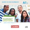 Pluspunkt Deutsch - Leben in Deutschland: Audio-CD zum Kursbuch; Bd.A1/1 - Tl.1