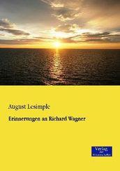 Erinnerungen an Richard Wagner