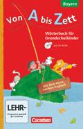 Von A bis Zett, Ausgabe Bayern 2014: 1.-4. Jahrgangsstufe - Wörterbuch mit Bild-Wort-Lexikon Englisch, m. CD-ROM