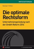 Die optimale Rechtsform