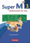 Super M - Mathematik für alle, Ausgabe Westliche Bundesländer, Neubearbeitung: 3. Schuljahr, Schülerbuch