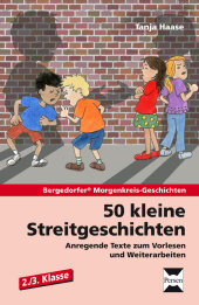 50 kleine Streitgeschichten - 2./3. Klasse