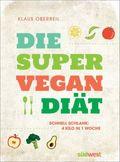 Die Super-Vegan-Diät