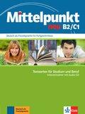 Mittelpunkt neu: Intensivtrainer, m. Audio-CD; Bd.B2/C1