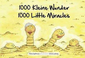 1000 kleine Wunder - 1000 Little Miracles
