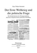 Der Erste Weltkrieg und die polnische Frage