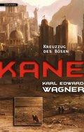 Kane - Kreuzzug des Bösen