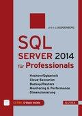 SQL Server 2014 für Professionals (Ebook nicht enthalten)