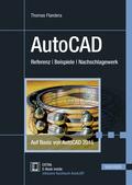 AutoCAD Referenz - Beispiele - Nachschlagewerk. Auf Basis von AutoCAD 2015