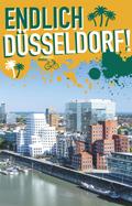 'Endlich Düsseldorf!'