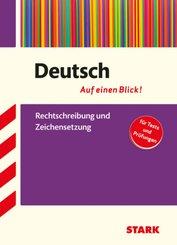 Deutsch - Auf einen Blick! Rechtschreibung und Zeichensetzung
