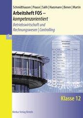 Arbeitsheft FOS - kompetenzorientiert - Betriebswirtschaft und Rechnungswesen   Controlling