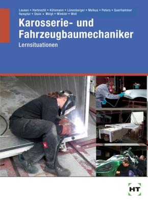 Karosserie- und Fahrzeugbaumechaniker, Lernsituationen