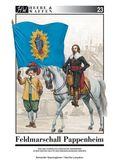 Feldmarschall Pappenheim und das kaiserlich-ligistische Heerwesen in der ersten Hälfte des Dreißigjährigen Krieges