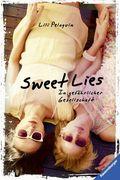 Sweet Lies. In gefährlicher Gesellschaft