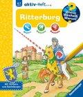 Ritterburg - Wieso? Weshalb? Warum? aktiv-Heft