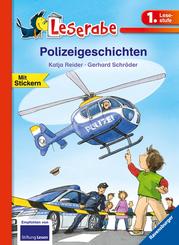 Polizeigeschichten - Leserabe 1. Klasse - Erstlesebuch für Kinder ab 6 Jahren