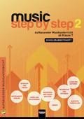 Music Step by Step 2: Schülerarbeitsheft, m. Audio-CD
