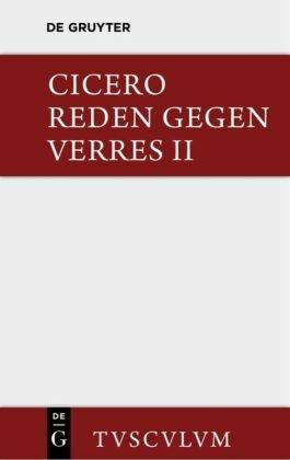 Die Reden gegen Verres / In C. Verrem, 2 Bde.