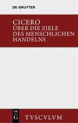Über die Ziele des menschlichen Handelns - De finibus bonorum et malorum