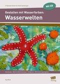 Gestalten mit Wasserfarben: Wasserwelten, m. CD-ROM