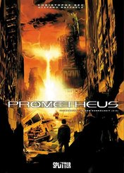 Prometheus - In der Dunkelheit - Tl.2