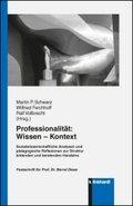 Professionalität: Wissen - Kontext