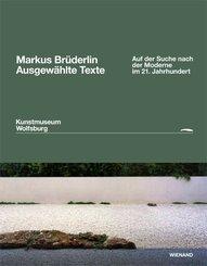 Markus Brüderlin. Ausgewählte Texte