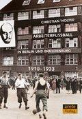 Arbeiterfußball in Berlin und Brandenburg
