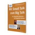 Mit Small Talk zum Big Talk